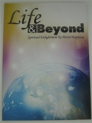 Life and Beyond Spiritual Enlightment (Hector Espinoza)